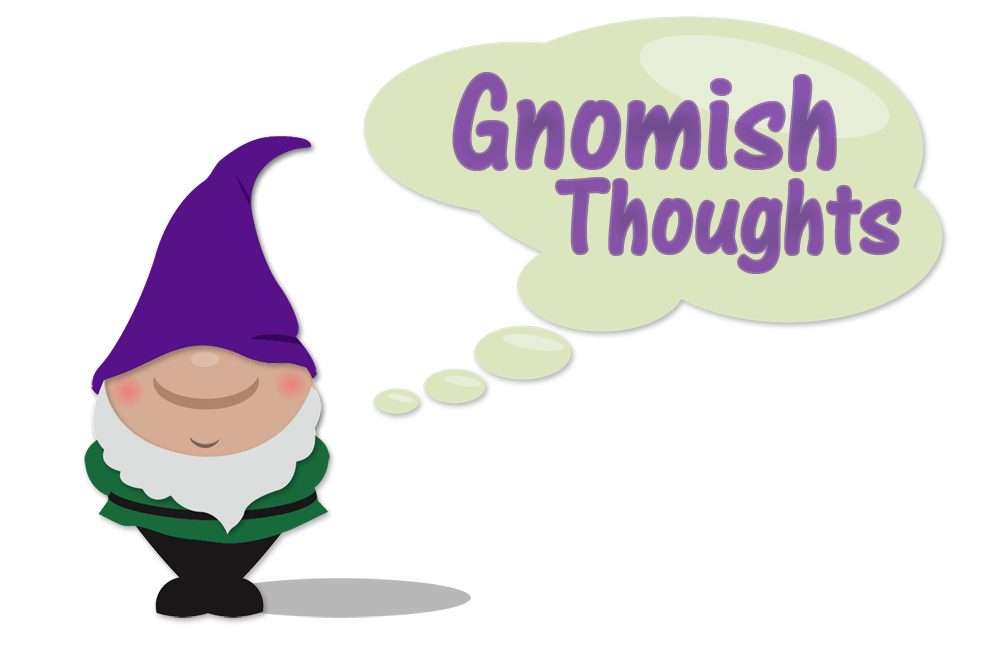 GnomishThoughts